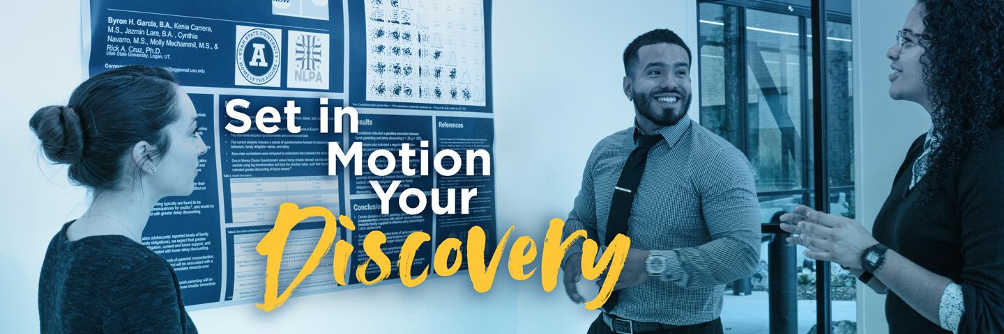 Set in Motion your Discovery
