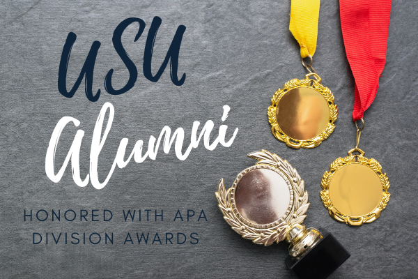 USU Behavior Analysis Alumni Are Honored with APA Division Awards