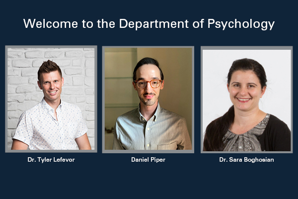 Psychology Department Welcomes Three New Faculty